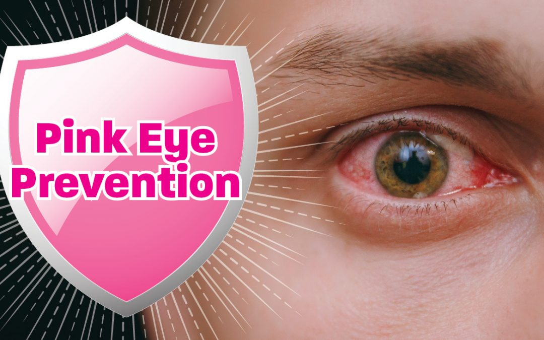 Pink Eye Prevention Causes And
